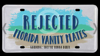 Copy of Photos: Actual rejected Florida vanity license plates (Warning: PG-13)