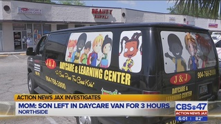 Jacksonville mom says son was left in day care van for 3 hours