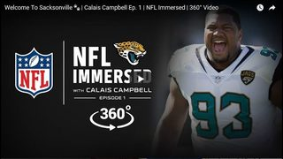 NFL Immersed: 360-degree videos with Calais Campbell