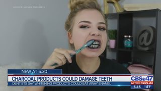 Charcoal products could damage teeth