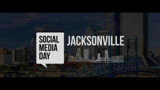 Social Media Day 2018 Jacksonville at University of North Florida