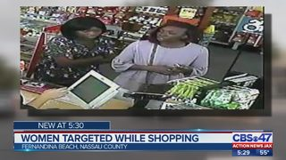 Women targeted while shopping