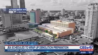 JEA scheduled to wrap up demolition preparation