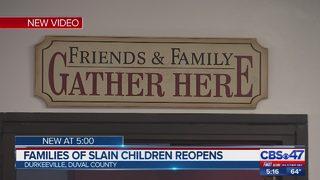 Families of slain children reopens