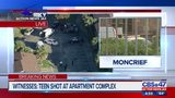 Witnesses: Teen shot at Moncrief apartment complex