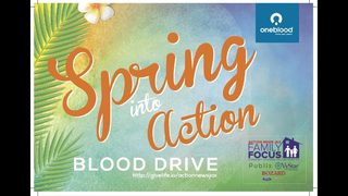 Jacksonville: Participate in our Spring Into Action Blood Drive April 3-April 6!