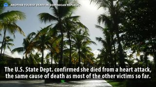 Your Daily Pitch News Minute: 7 American tourists have died under mysterious circumstances in Dominican Republic
