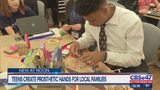 Teens create prosthetic hands for local families