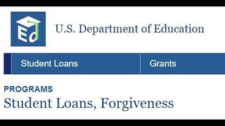 Information on U.S. Department of Education Student Loans Forgiveness programs