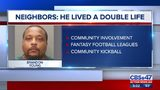 Neighbors: Suspected serial rapist lived a double life