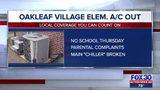 Oakleaf Village Elem. canceled school for A/C issues