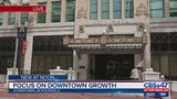 Focus on Downtown growth