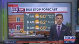 First Alert Bus Stop Forecast: Monday, October 21
